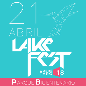 INTERNATIONAL LAKE FEST QRO 2018