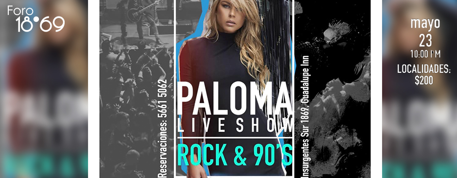 PALOMA LIVE  SHOW ROCK & CLASSICS  SONGS